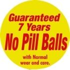 Warrantied not to pill for 7 years